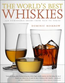 Dominic Roskow's The World's Best Whiskies available on Amazon.com